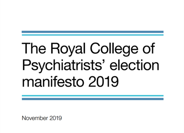 Royal College of Psychiatrists' election manifesto 2019
